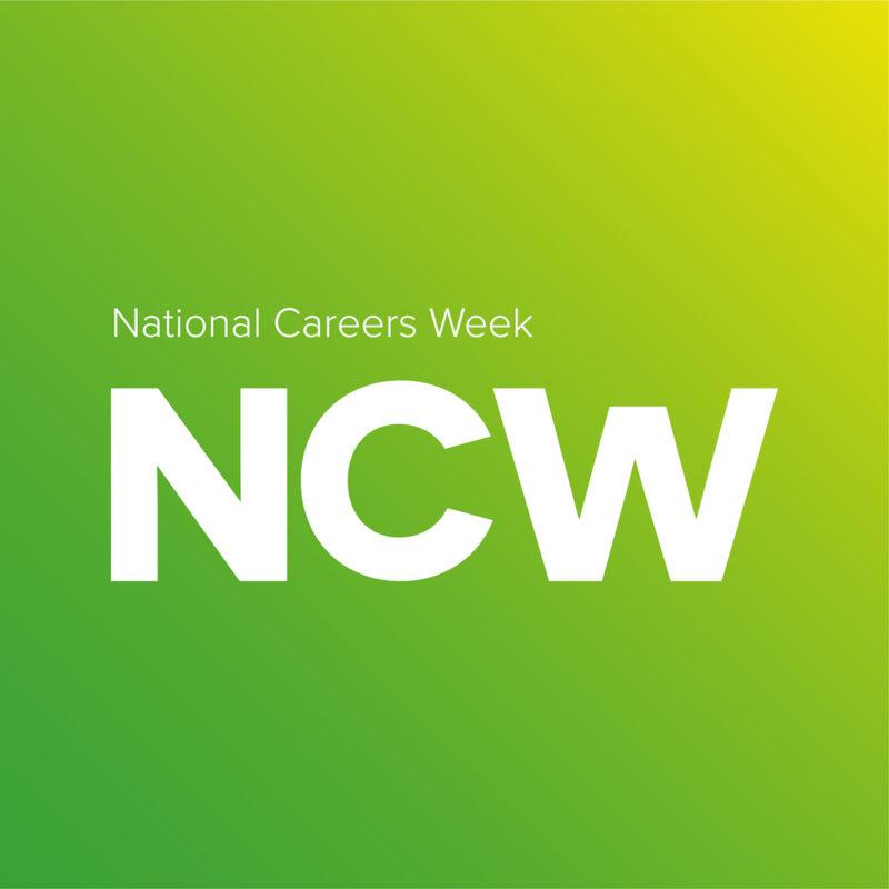 National Careers Week - NCW